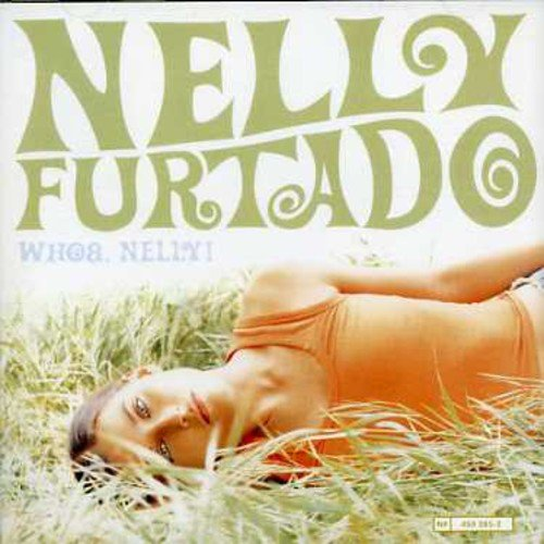 Nelly Furtado - Whoa, Nelly! (Retail) - Zortam Music