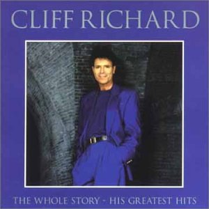 Cliff Richard - Cliff Richard - Whole Story: His Greatest Hits - Zortam Music