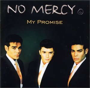 No Mercy - My Promise - Zortam Music