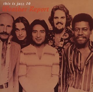 Weather Report - This Is Jazz, Vol. 10 - Zortam Music