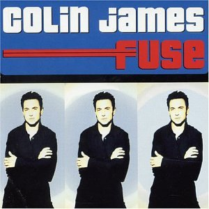 Colin James - FUSE - Zortam Music