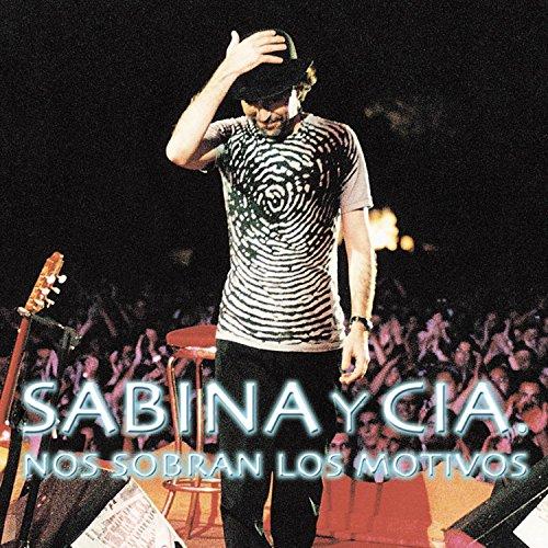 Joaquin Sabina - Nos Sobran Los Motivos (Eléctrico) - Zortam Music