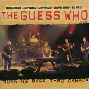 The Guess Who - Running Back Thru Canada - Zortam Music