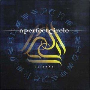 A Perfect Circle - 3 Libras - Zortam Music