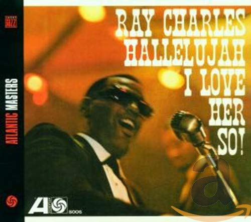 Ray Charles - Hallelujah I Love Her So! - Zortam Music