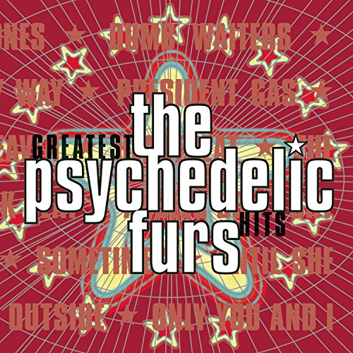 Psychedelic Furs - Love My Way Lyrics - Zortam Music
