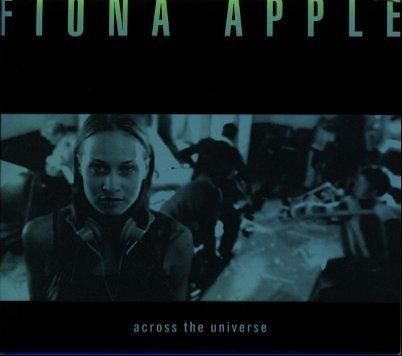 Fiona Apple - Across The Universe - Zortam Music