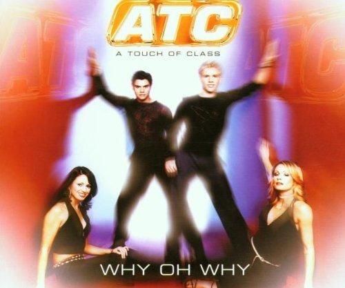 ATC - Why Oh Why - Zortam Music