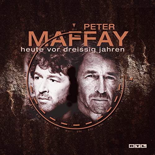 Peter Maffay - Heute vor Dreißig Jahren - Zortam Music
