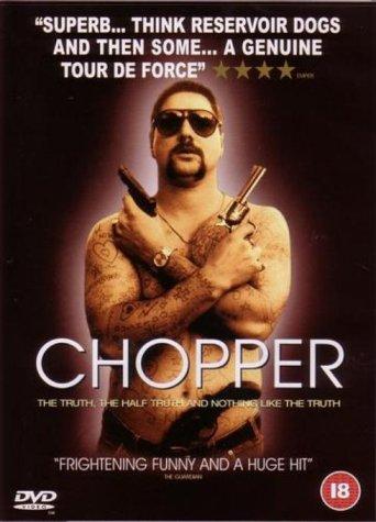 Chopper / Взгляд изнутри (2000)