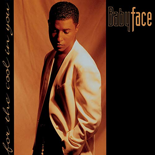 Babyface - For the Cool in You - Zortam Music