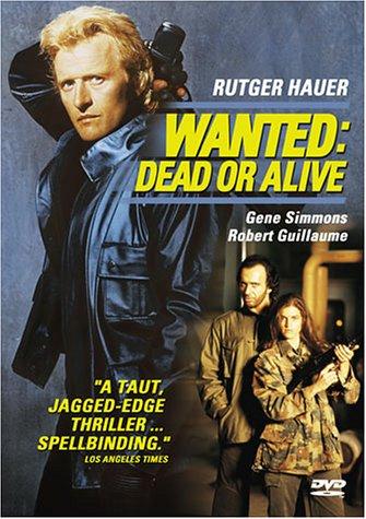 Wanted: Dead or Alive / Взять живым или мёртвым (1987)