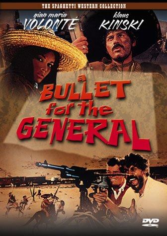 Chuncho, quien sabe?, El /A Bullet for the General/ / Золотая пуля /Пуля для генерала/ (1967)