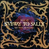 Die Rose im Wasser: Best of Subway To Sally