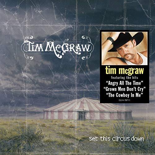 Tim Mcgraw - set this circus down - Zortam Music