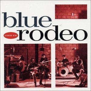 BLUE RODEO - Diamond Mine - Zortam Music