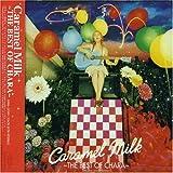 Caramel Milk-The Best of Chara