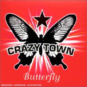 Crazy Town - Butterfly - Zortam Music