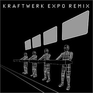 Kraftwerk - Expo Remix - Zortam Music
