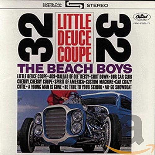The Beach Boys - Little Deuce Coupe/ All Summer Long - Zortam Music