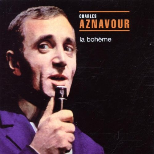 Charles Aznavour - La Boheme - Zortam Music