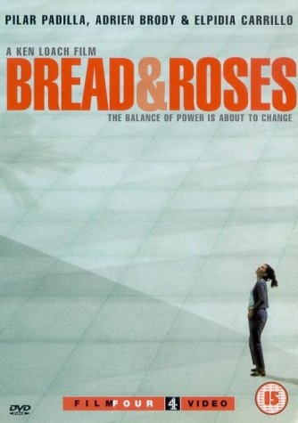Bread and Roses / Хлеб и розы (2000)