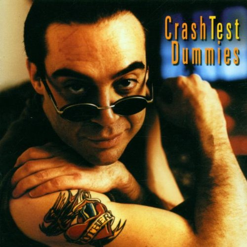 Crash Test Dummies - I Don