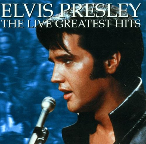 Elvis Presley - Live Greatest Hits - Zortam Music