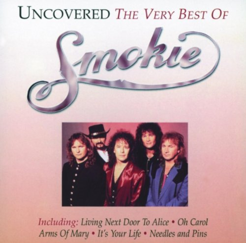 SMOKIE - Uncovered: the Very Best of Smokie - Zortam Music