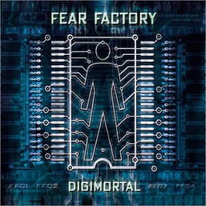 Fear Factory - Digimortal (Digipak) - Zortam Music