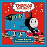 Thomas the Tank Engine and Friends: Thomas' Songs and Roundhouse Rhythms