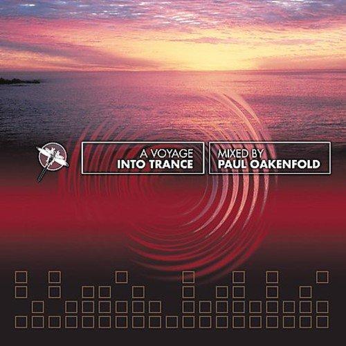 Paul Oakenfold - A Voyage into Trance - Zortam Music