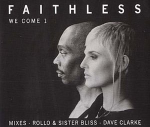 Faithless - We Come 1 - Zortam Music