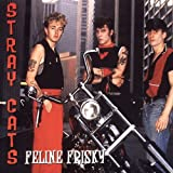 Feline Frisky by Stray Cats