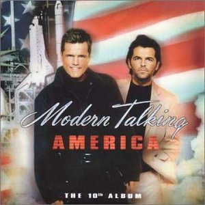 Modern Talking - AMERICA - Zortam Music