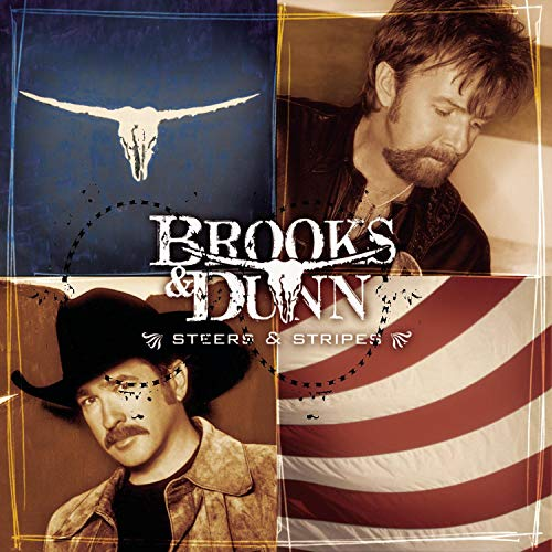 BROOKS & DUNN - Steers And Stripes - Zortam Music