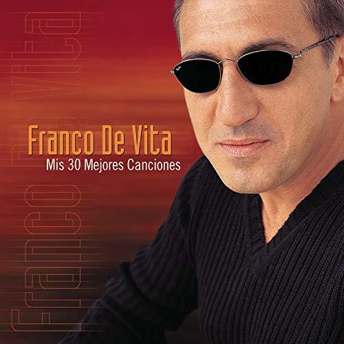 Franco De Vita - Mis 30 Mejores Exitos - Zortam Music