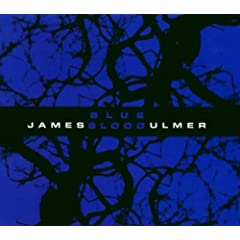 James Blood Ulmer: Blue Blood