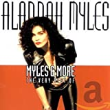 album art to Myles & More: The Very Best of Alannah Myles