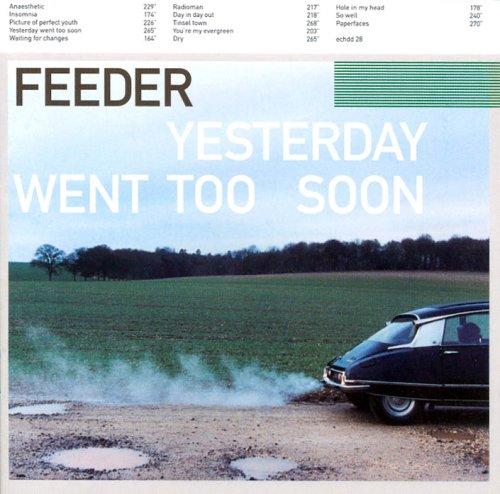 Feeder - Yesterday Went Too Soon - Zortam Music