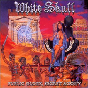 White Skull - Public Glory Secret Agony - Zortam Music