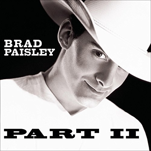 Brad Paisley - Part II - Zortam Music