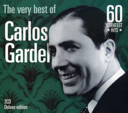 Carlos Gardel - The Very Best of Carlos Gardel - Zortam Music