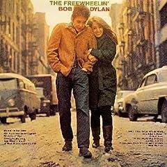 Bob Dylan - The Freewhilin'