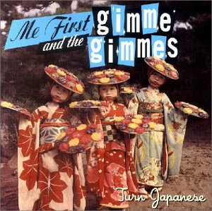 Me First and the Gimme Gimmes - Turn Japanese - Zortam Music