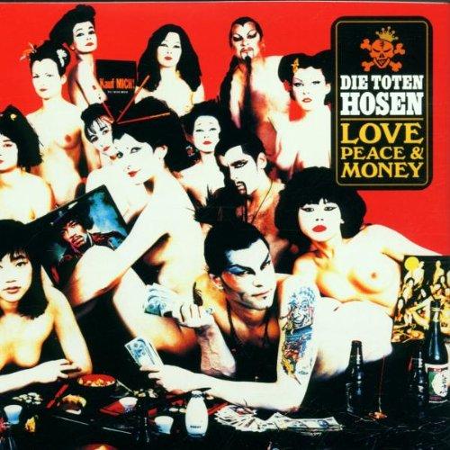 Die Toten Hosen - Love peace and money - Zortam Music