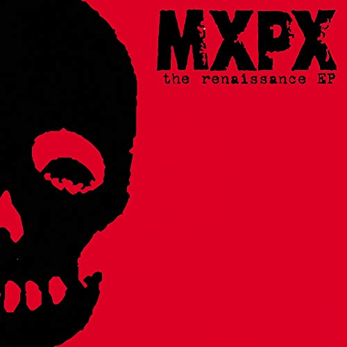 MxPx - The Renaissance - Zortam Music