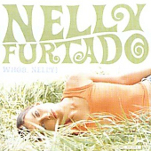 Nelly Furtado - Whoa.Nelly! - Zortam Music