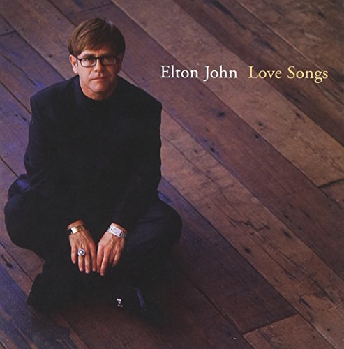 Elton John - Love Songs (W/1 Live Tracks) - Zortam Music