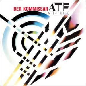 AFTER THE FIRE - Der Kommissar Lyrics - Zortam Music